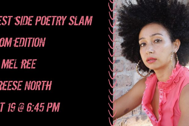 Flyer advertising Westside's October Poetry Slam Feat. Mel Ree and Reese North