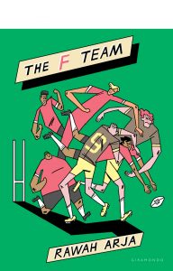 Cover of Rawah Arja's book The F Team