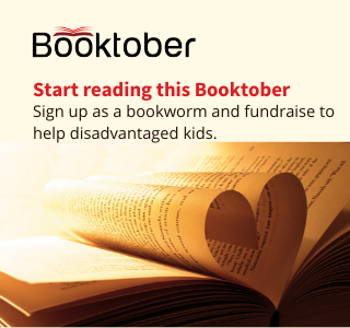 Tile with a book at the bottom of the page, its pages are rolled to create the shape of a love heart. The text says Booktober, Start reading this Booktober. Sign up as a bookworm and fundraise to help disadvantaged kids.